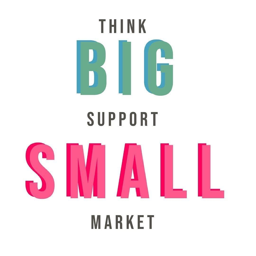 Think BIG support Small Market